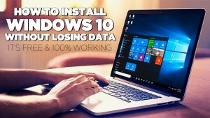 Install windows 10 without losing data